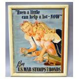 """World War II War Bond Ads Qty 2, 1 Framed Under Glass 20.25"""" Wide x 8.25"""" High, Other Is Framed 17.5"""