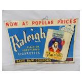 14X20 EMB RALEIGH CIGARETTES SIGN