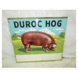 2ND VIEW OTHERSIDE DURROC HOG SIGN