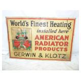 23X35 WORLD FINEST HEATING SIGN