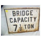 EMB. BRIDGE CAPACITY 7 1/2TON SIGN