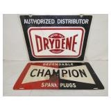 12X26 CHAMION, 18X24 DRYDENE SIGNS