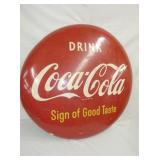 36IN SIGN OF GOOD TASTE COKE BUTTON