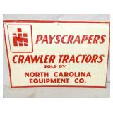 16X24 NOS IH NC EQUIP. CO. SIGN