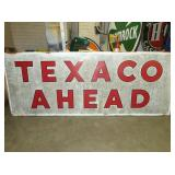 45X116 TEXACO AHEAD SIGN