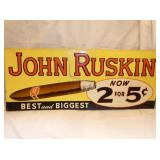 12X29 EMB. JOHN RUSKIN CIGAR SIGN