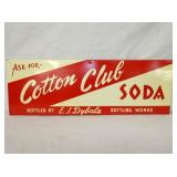 9X28 COTTON CLUB SODA SIGN