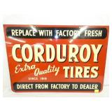 20X28 CORDUROY TIRES SIGN