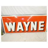 30X72 PORC. WAYNE TOP PORTION TO WAYNE FEEDS SIGN