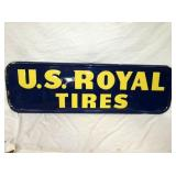 18X61 1958 EMB. US ROYAL TIRES SIGN