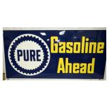 4FT. X 8FT. PURE GASOLINE AHEAD SIGN