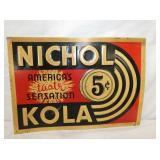 10X14 EMB. NICHOL KOLA 5CENT SIGN