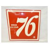 17X17 EMB. DRINK COLD 76 SIGN