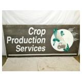 47X105 CROP PRODUCTION SERVICES SIGN