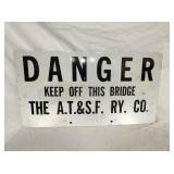 16X30 AT&SF RR DANGER SIGN