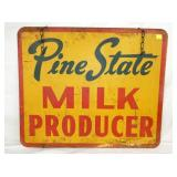VIEW 2 OTHER SIDE PINE STATE MILK SIGN
