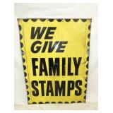 36X48 FAMILY STAMPS SIGN