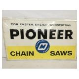 14X24 EMB. PIONEER CHAIN SAWS SIGN