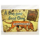 18X28 BLOODHOUND CHEW TOBACCO SIGN