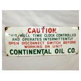 10X26 PORC. CAUTION OIL CO. SIGN