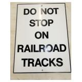 DO NOT RAILROAD TRACKS SIGN