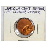 UNC LINCOLN CENT ERROR OFF CENTER STRUCK