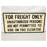 19X18 FREIGHT SIGN