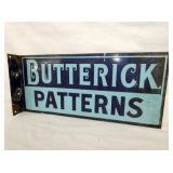 10X22 PORC. BUTTERICK PATTERNS FLANGE SIGN