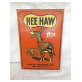 10X14 HEE HAW 10CENT TOBACCO SIGN