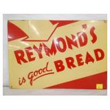 14X20 REYMONDS BREAD SIGN