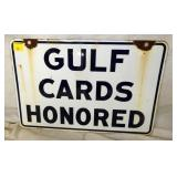 12X18 PORC. GULF CARDS HONORED SIGN