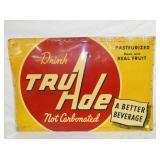 31X47 1949 TRU ADE DRINK SIGN