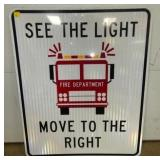 30X36 SEE THE LIGHT FIRE TRUCK SIGN