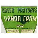 VIEW 2 GREEN PASTURES HONOR FARM SIGN