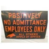 30X20 PORC. NO ADMITTANCE EMPLOYEES ONLY SIGN