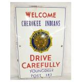 20X30 PORC. AMERICAN LEGION CHEROKEE INDIAN SIGN