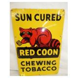 1218 RED COON TOBACCO SIGN