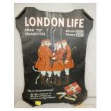 14 1/2X 20 EARLY LONDON LIFE CIG. ADV.