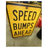 18X24 SPEED BUMPS AHEAD SIGN