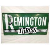 32X16 EMB. REMINGTON TIRES SIGN