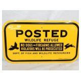 9X16 POSTED WILDLIFE REFUGE SIGN