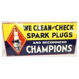 30X14 CHAMPIONS SPARK PLUGS SIGN