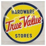 36IN PORC. TRUE VALUE HARDWARE SIGN