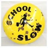 24IN. PORC SLOW SCHOOL COKE ZONE BUTTON