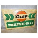 94X58 EMB. GULF HUNTERVILLE GIN CO. SIGN