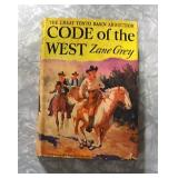 Zane Grey, Code of the West