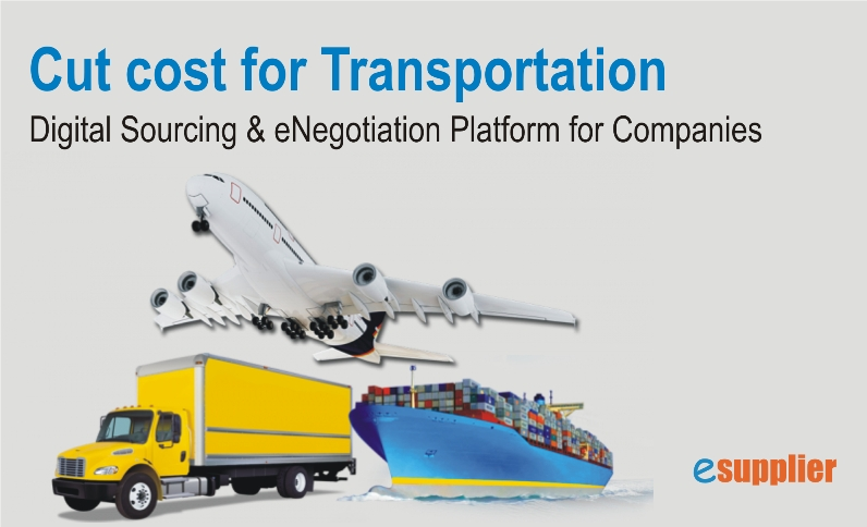 Cut Transportation Cost using Digital Sourcing & eNegotiation Platform