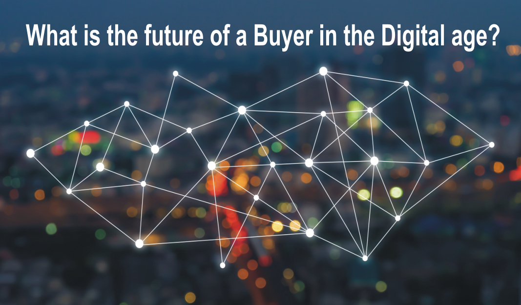 What is the future of a Buyer in the Digital age?