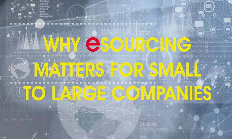 Why eSourcing matters for Small to Large Companies