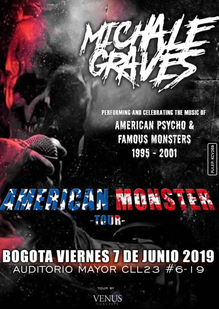 MICHALE GRAVES (EX- MISFITS) AMERICAN MONSTER TOUR